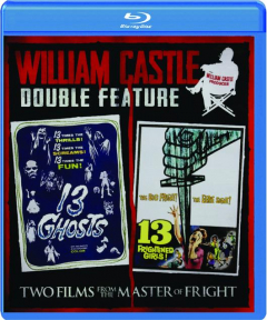 13 GHOSTS / 13 FRIGHTENED GIRLS! William Castle Double Feature