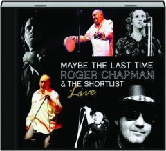 ROGER CHAPMAN: Maybe the Last Time