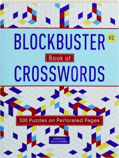 BLOCKBUSTER BOOK OF CROSSWORDS #2