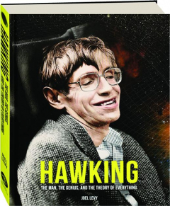 HAWKING: The Man, the Genius, and the Theory of Everything