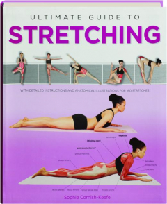 ULTIMATE GUIDE TO STRETCHING