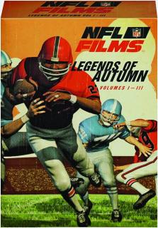 NFL FILMS--LEGENDS OF AUTUMN, VOLUMES I-III