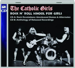 THE CATHOLIC GIRLS: Rock 'n' Roll School for Girls