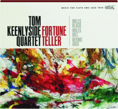 TOM KEENLYSIDE QUARTET: Fortune Teller