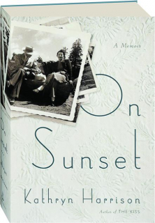 ON SUNSET: A Memoir