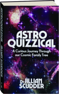 ASTROQUIZZICAL: A Curious Journey Through Our Cosmic Family Tree