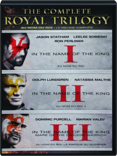 IN THE NAME OF THE KING: The Complete Royal Trilogy