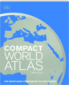 COMPACT WORLD ATLAS, 7TH EDITION