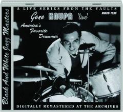 GENE KRUPA 'LIVE:' America's Favorite Drummer