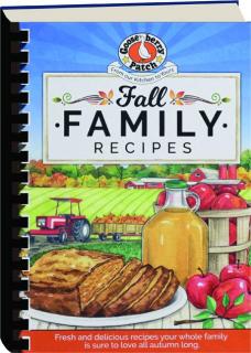 GOOSEBERRY PATCH FALL FAMILY RECIPES