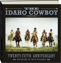 THE IDAHO COWBOY, TWENTY-FIFTH ANNIVERSARY