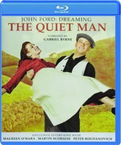 JOHN FORD: Dreaming <I>The Quiet Man</I>