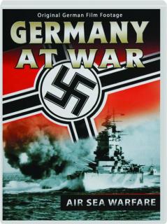 AIR SEA WARFARE: Germany at War