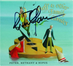 PETER, BETHANY & RUFUS: Puff & Other Family Classics