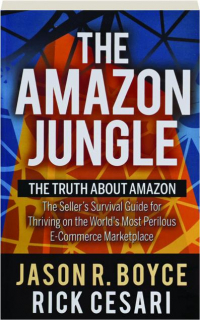 THE AMAZON JUNGLE: The Truth About Amazon