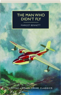 THE MAN WHO DIDN'T FLY