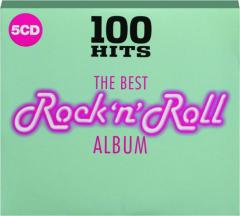 THE BEST ROCK 'N' ROLL ALBUM: 100 Hits