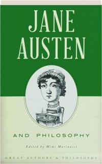 JANE AUSTEN AND PHILOSOPHY