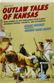 OUTLAW TALES OF KANSAS, SECOND EDITION