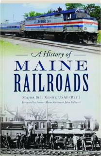 A HISTORY OF MAINE RAILROADS
