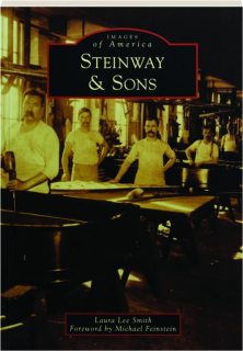 STEINWAY & SONS: Images of America