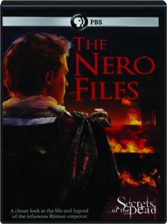 THE NERO FILES: Secrets of the Dead
