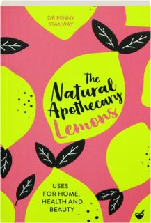 LEMONS: The Natural Apothecary