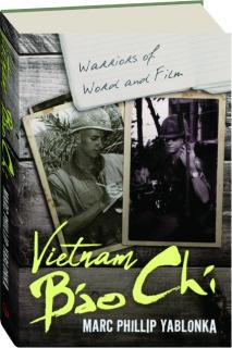 VIETNAM BAO CHI: Warriors of Word and Film