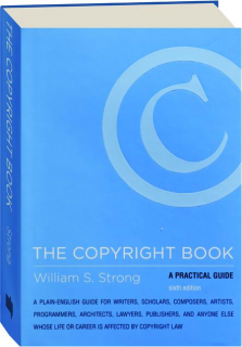 THE COPYRIGHT BOOK, SIXTH EDITION: A Practical Guide