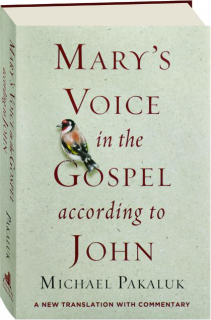 MARY'S VOICE IN THE GOSPEL ACCORDING TO JOHN