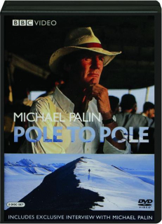 MICHAEL PALIN: Pole to Pole