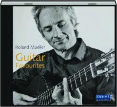 GUITAR FAVOURITES: Roland Mueller