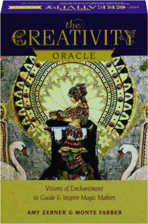 THE CREATIVITY ORACLE: Visions of Enchantment to Guide & Inspire Magic Makers