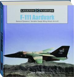 F-111 AARDVARK: Legends of Warfare