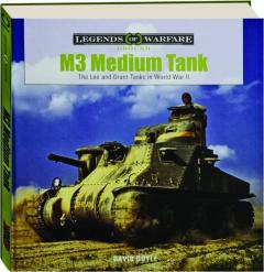 M3 MEDIUM TANK: Legends of Warfare