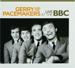 GERRY AND THE PACEMAKERS: Live at the BBC