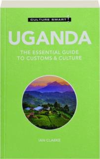 UGANDA: Culture Smart!