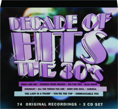 DECADE OF HITS: The 30's