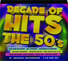 DECADE OF HITS: The 50's