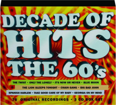DECADE OF HITS: The 60's