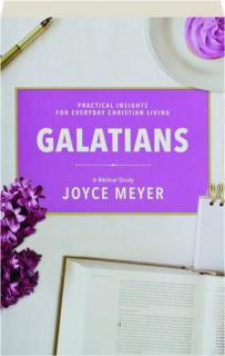 GALATIANS: A Biblical Study