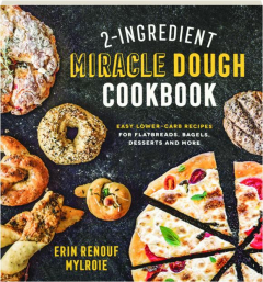 2-INGREDIENT MIRACLE DOUGH COOKBOOK