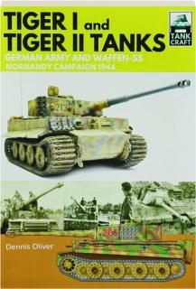 TIGER I AND TIGER II TANKS: TankCraft 25