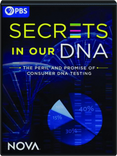 SECRETS IN OUR DNA: NOVA