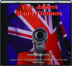 THE JAMES BOND THEMES: Synthesizer Hits
