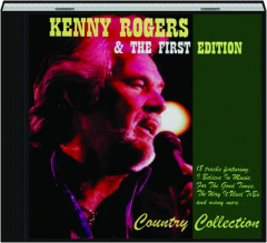 KENNY ROGERS & THE FIRST EDITION: Country Collection