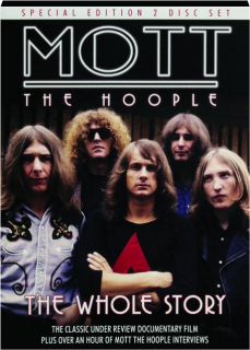 MOTT THE HOOPLE: The Whole Story