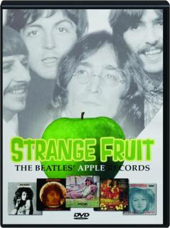 STRANGE FRUIT: The Beatles' Apple Records