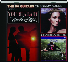 THE 50 GUITARS OF TOMMY GARRETT: You're a Lady / Our Love Affair