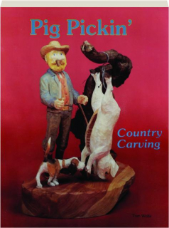 PIG PICKIN': Country Carving